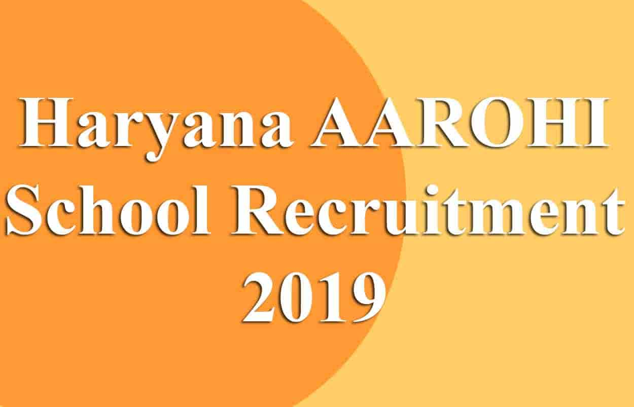 Haryana AAROHI School Recruitment