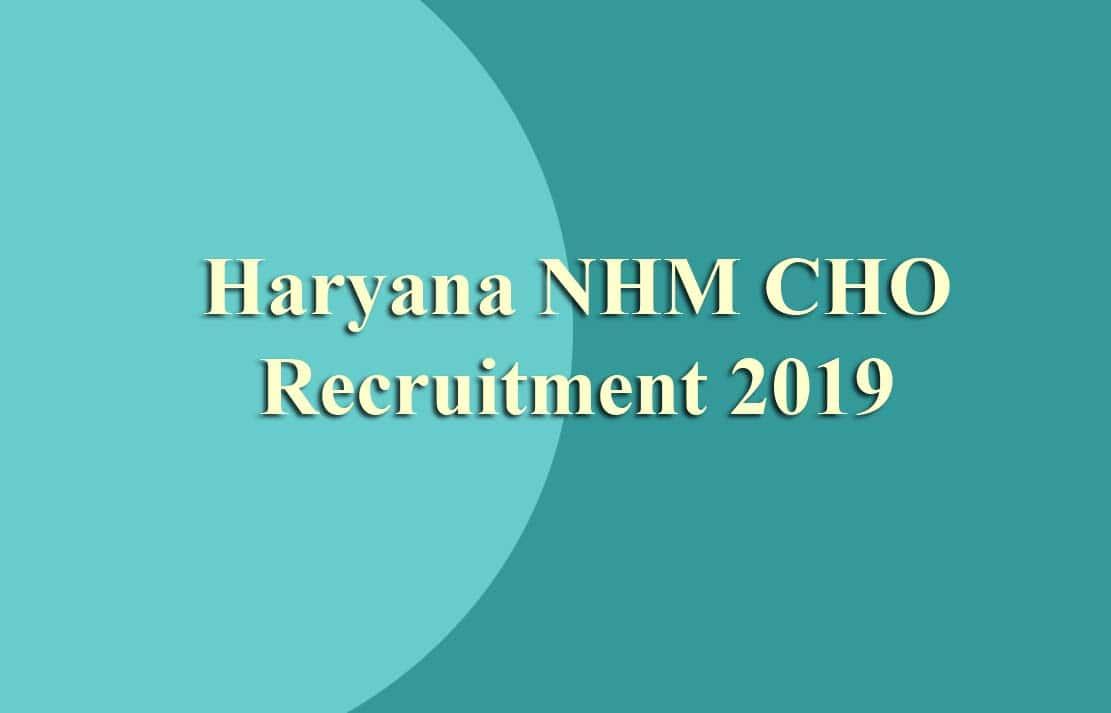 Haryana NHM CHO Recruitment