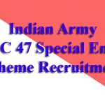 Indian Army NCC 47 Special Entry Scheme Recruitment 2019