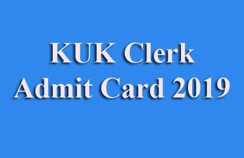 KUK Clerk Admit Card 2019