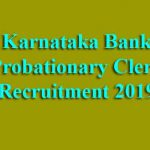 Karnataka Bank Probationary Clerk Recruitment 2019
