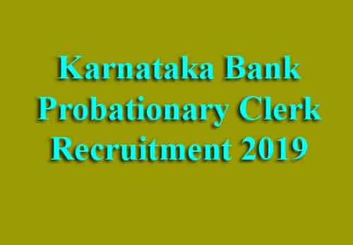 Karnataka Bank Probationary Clerk Recruitment