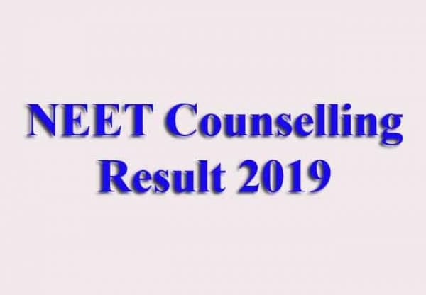 NEET Counselling Result 2019