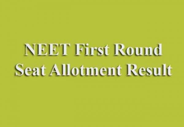 NEET First Round Seat Allotment Result