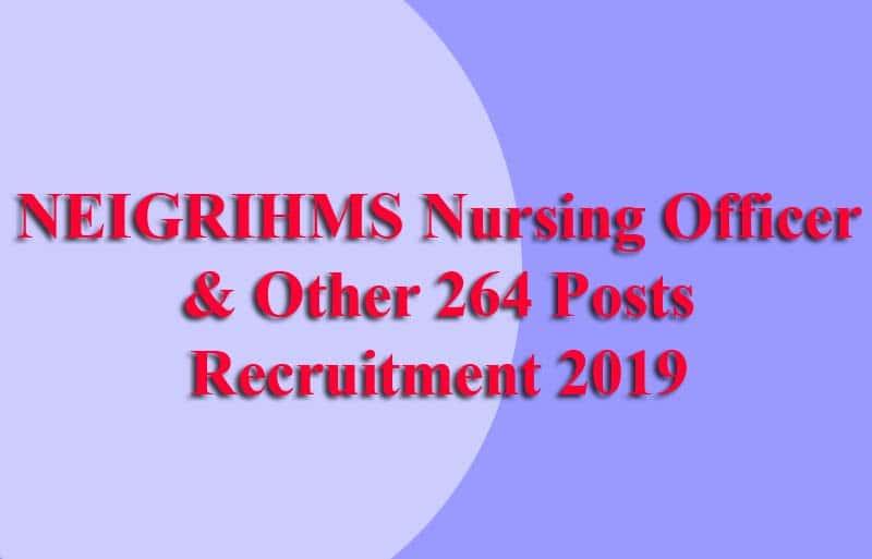 NEIGRIHMS Nursing Officer Recruitment