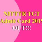 NITTTR TGT Admit Card 2019