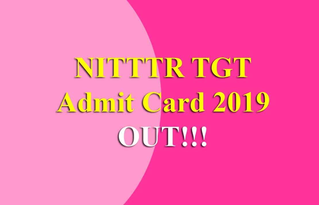 NITTTR TGT Admit Card