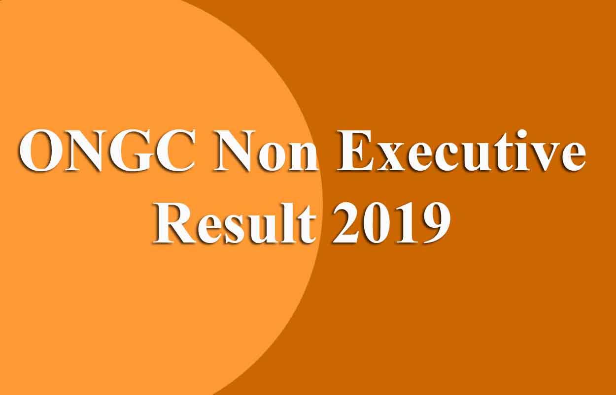 ONGC Non Executive Result 2019