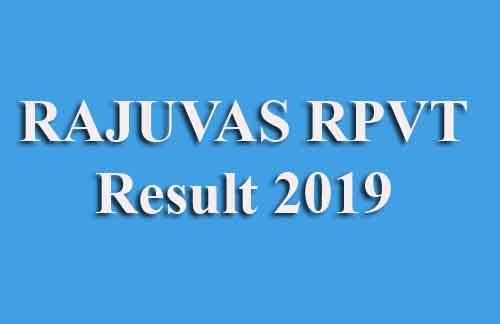 RAJUVAS RPVT Result 2019