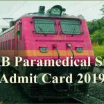 RRB Paramedical Admit Card | RRB Staff Nurse Admit Card 2019 [Released]