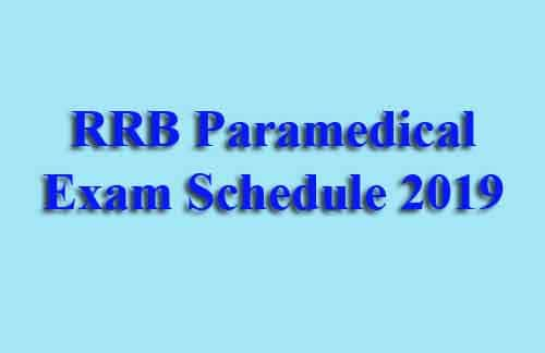 RRB Paramedical Exam Schedule 2019