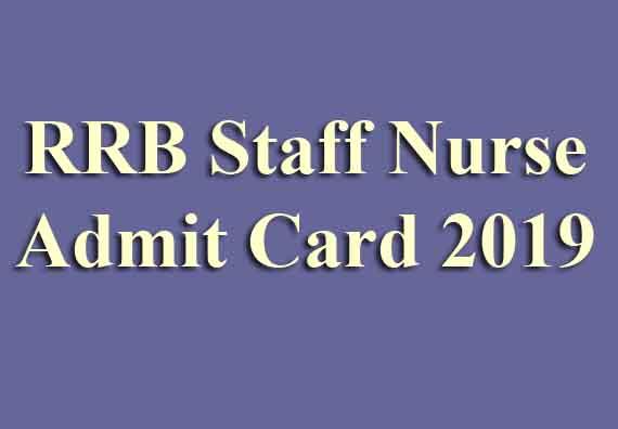 RRB Staff Nurse Admit Card 2019