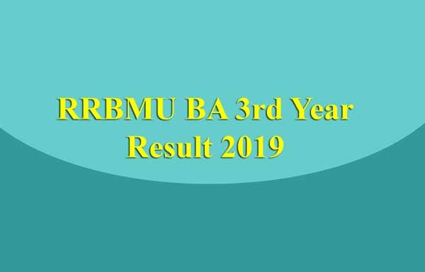 RRBMU BA 3rd Year Result