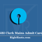 SBI Clerk Mains Admit Card 2020 (Out) | Download Junior Associate Main Hall Ticket