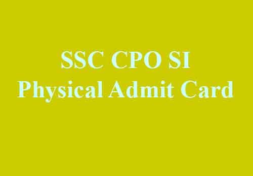 SSC CPO SI Physical Admit Card