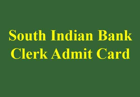 South Indian Bank Clerk Admit Card