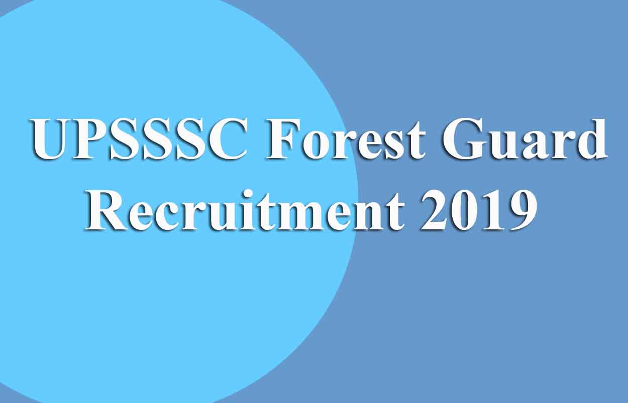 UPSSSC Forest Guard Recruitment