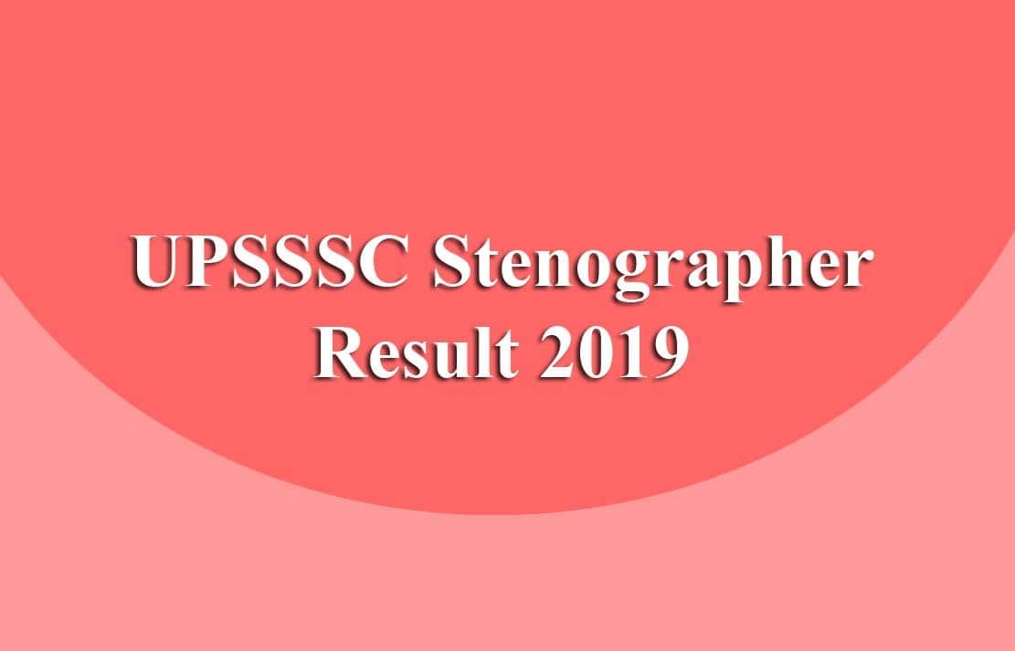 UPSSSC Stenographer Result