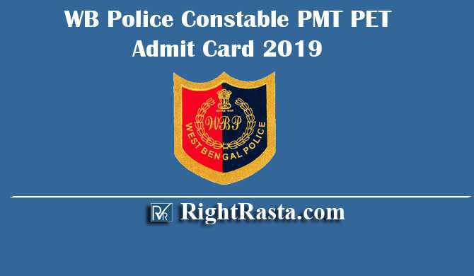 WB Police Constable PMT PET Admit Card 2019