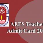 AEES Teacher Admit Card 2019