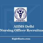 AIIMS Delhi Nursing Officer Recruitment 2020 - Apply For NORCET Staff Nurse