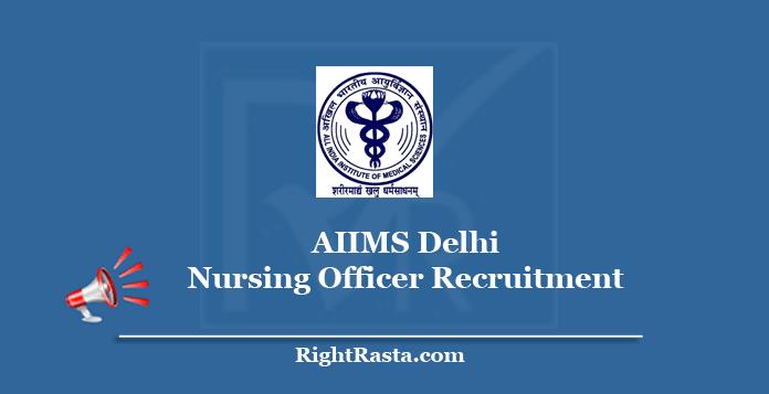 AIIMS Delhi Nursing Officer Recruitment 2020