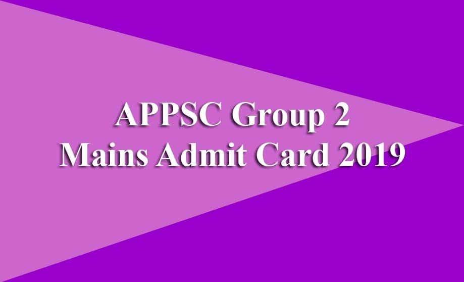 APPSC Group 2 Mains Admit Card 2019