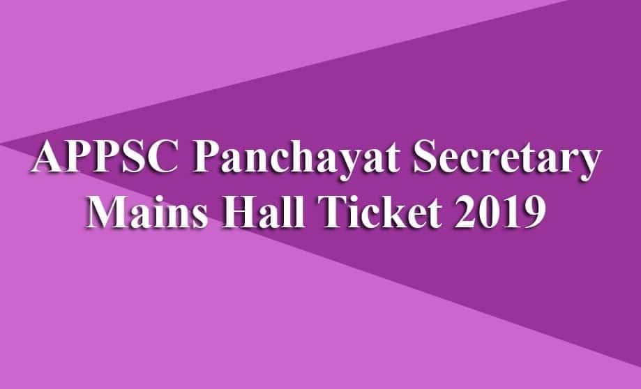 APPSC Panchayat Secretary Mains Hall Ticket 2019