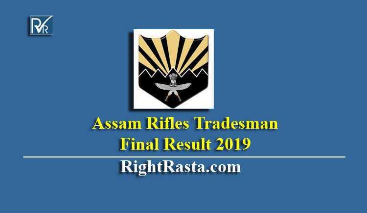 Assam Rifles Tradesman Final Result 2019