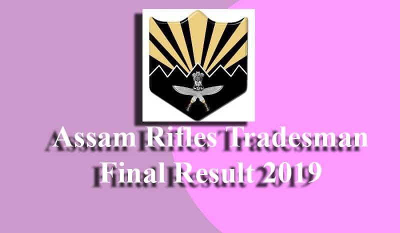 Assam Rifles Tradesman Final Result