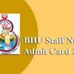 BHU Staff Nurse Admit Card 2019