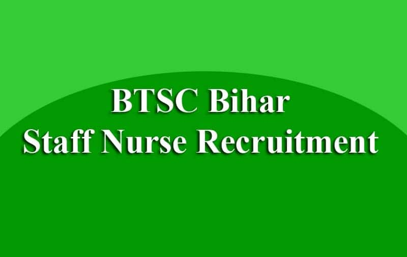 BTSC Bihar Staff Nurse Recruitment