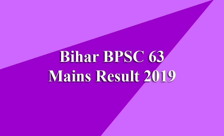 Bihar BPSC 63 Mains Result 2019