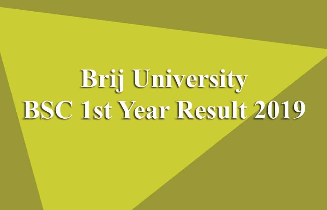 Brij University BSC 1st Year Result