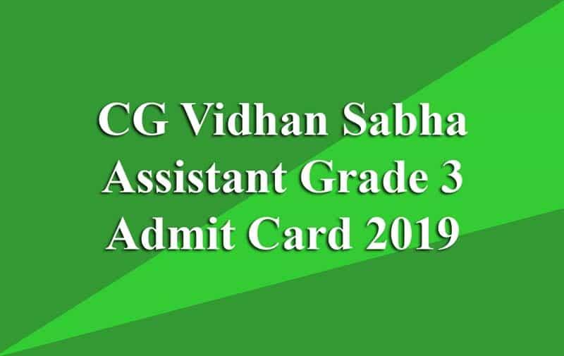 CG Vidhan Sabha Assistant Grade 3 Admit Card