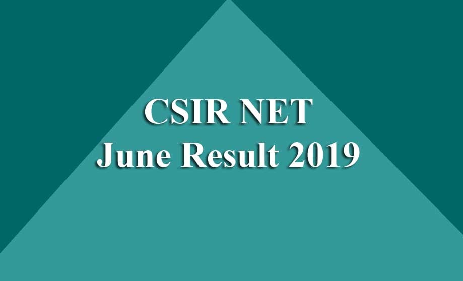 CSIR NET June Result 2019