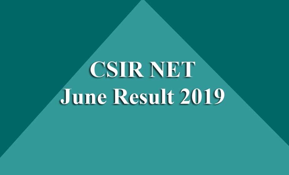 CSIR NET June Result 2019