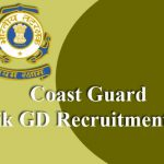 Coast Guard Navik GD Recruitment 2019