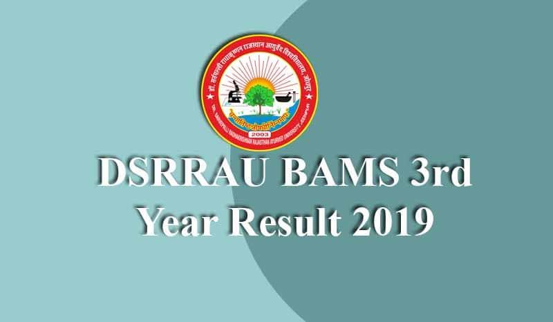 DSRRAU BAMS 3rd Year Result
