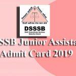 DSSSB Junior Assistant Admit Card 2019