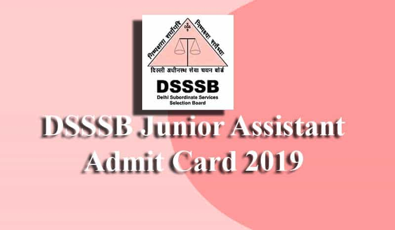 DSSSB Junior Assistant Admit Card