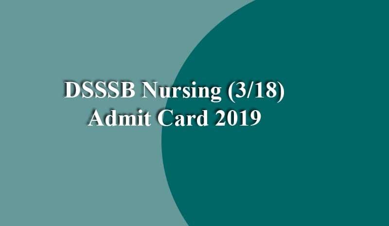 DSSSB Nursing Admit Card