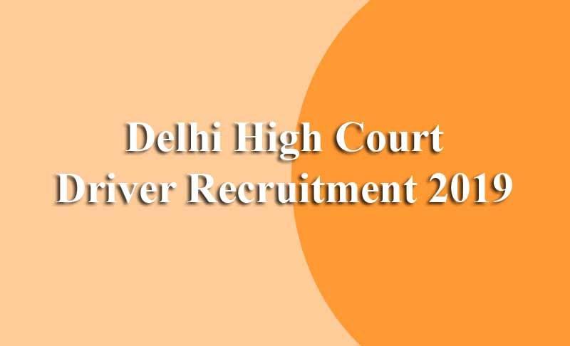 Delhi High Court Driver Recruitment