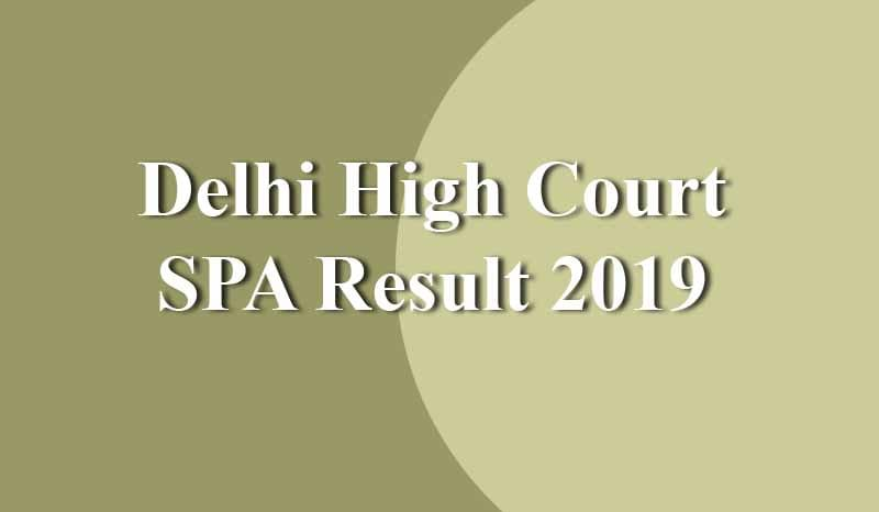 Delhi High Court SPA Result