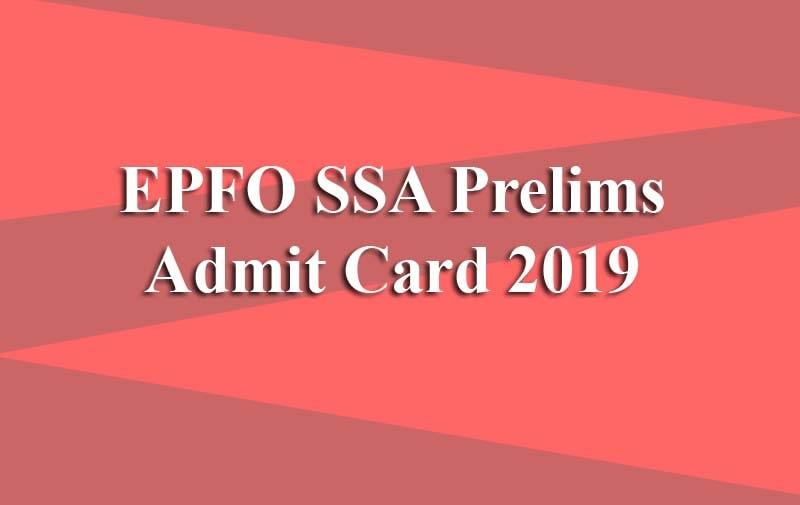 EPFO SSA Prelims Admit Card
