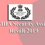 IB MHA Security Assistant Final Result 2019
