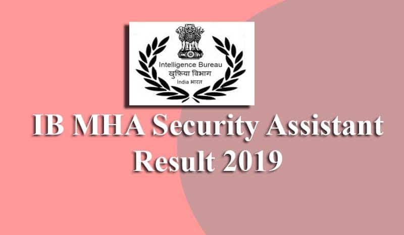 IB MHA Security Assistant Result