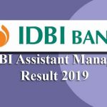 IDBI Assistant Manager Result 2019