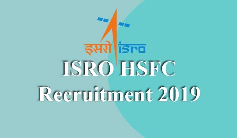 ISRO HSFC Recruitment