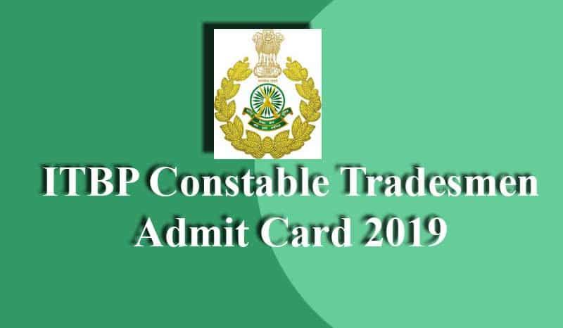 ITBP Constable Tradesman Admit Card